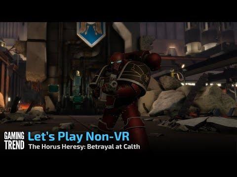 The Horus Heresy Betrayal at Calth - First Look - Non-VR [Gaming Trend]