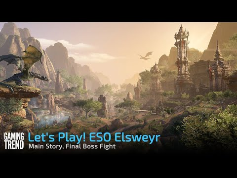 Let's Play! The Elder Scrolls Online Elsweyr - Main Story Final Boss Fight [Gaming Trend]