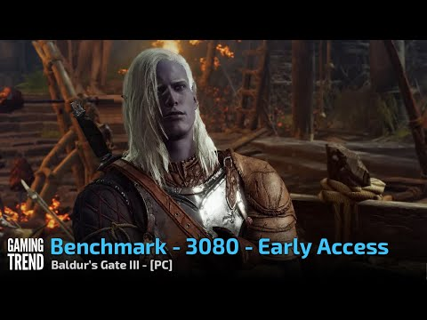 Baldur's Gate III - Pre-Early Access Benchmarks at 4K with RTX 3080 - PC [Gaming Trend]