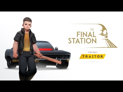 """The Final Station DLC """"The Only Traitor"""" Trailer"""