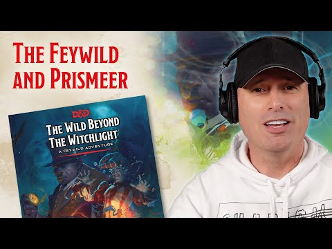 The Feywild and Prismeer   D&D