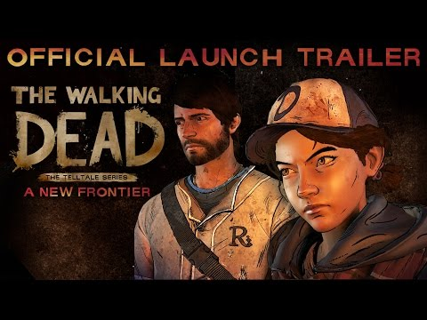 The Walking Dead: A New Frontier - Official Launch Trailer