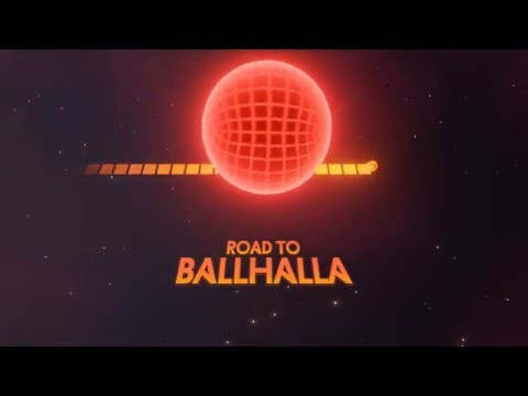 Road to Ballhalla Reveal Trailer