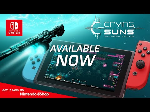 Crying Suns on Nintendo Switch - Release Trailer