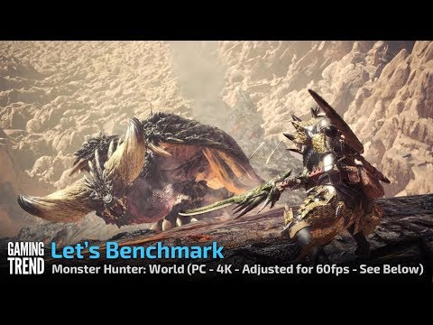 Monster Hunter World - PC Benchmark 4K Max settings No Adjustments [Gaming Trend]