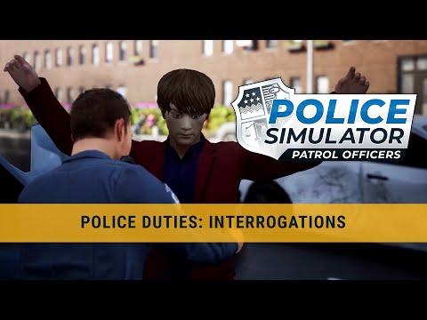 Police Simulator: Patrol Officers – Police Duties: Interrogations