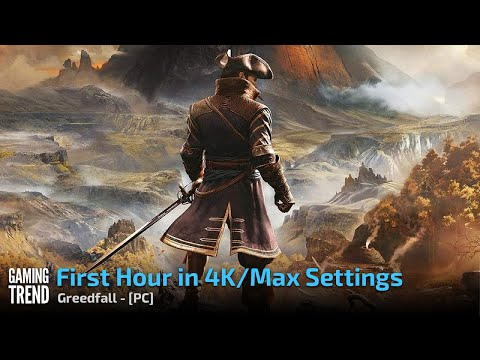 Greedfall - First Hour in 4K max settings - PC [Gaming Trend]