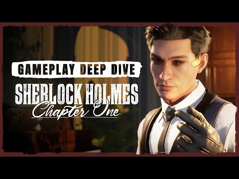 Gameplay Deep Dive | Sherlock Holmes Chapter One