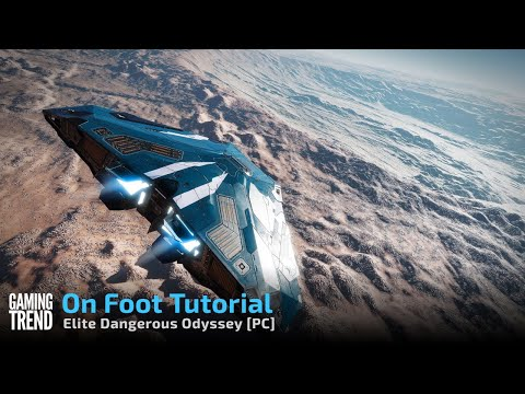 Elite Dangerous Odyssey - On Foot Tutorial - PC [Gaming Trend]
