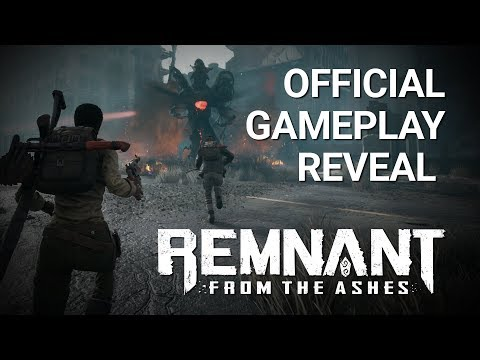 Remnant: From the Ashes | Official Gameplay Reveal