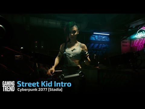 Cyberpunk 2077 Street Kid Introduction - Stadia [Gaming Trend
