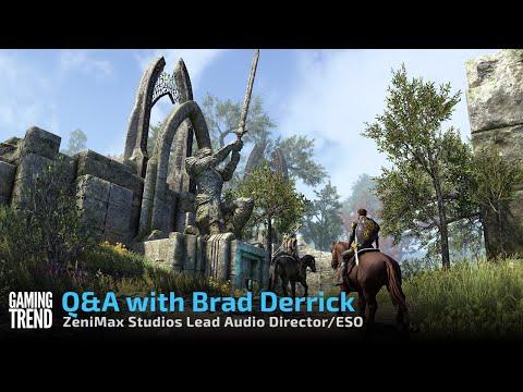 Q&A with ZeniMax Studios Lead Audio Director Brad Derrick [Gaming Trend]