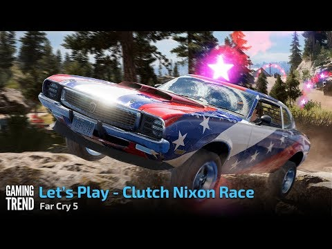 Far Cry 5 - Let's Play a Clutch Nixon Race [Gaming Trend]