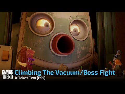 Climbing The Vacuum/Boss Fight - It Takes Two [PS5] - [Gaming Trend]