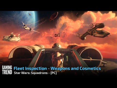 Star Wars: Squadrons - Fleet Inspection on PC [Gaming Trend]