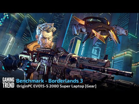 OriginPC EVO-15S - Borderlands 3 Benchmark [Gaming Trend]