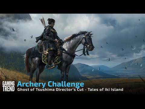 Ghost of Tsushima Director's Cut Tales of Iki Island on PS5 - Archery Challenge [Gaming Trend]