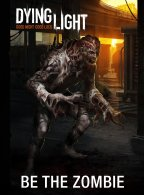 Dying-Light-Be-the-Zombie-Pre-Order